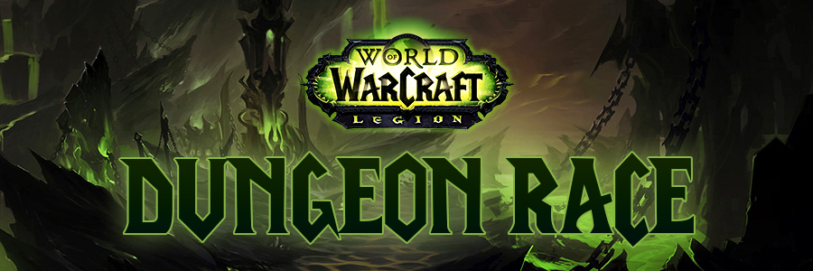 Legion Dungeon Race!